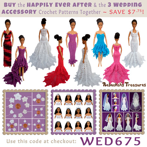 Purchase the *Happily Ever After* & 3 Wedding Accessory crochet patterns for fashion dolls together for only $6.75 and SAVE $7.75! | Visit @beckastreasures to learn more: http://www.rebeckahstreasures.com/special-offers.html#bundles | #crochet #barbie #wedding #bride